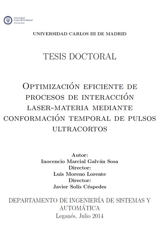 Optimizaci´on eficiente de procesos de interacci´on laser-materia mediante conformaci´on temporal de pulsos ultracortos